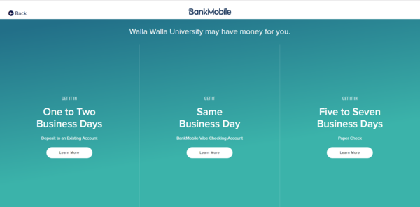 "A screen-shot of three columns, ""One to two business days, deposit to an existing account,"" ""get it same business day, bankmobile vibe checking account,"" and ""get it in five to seven business days, paper check"""