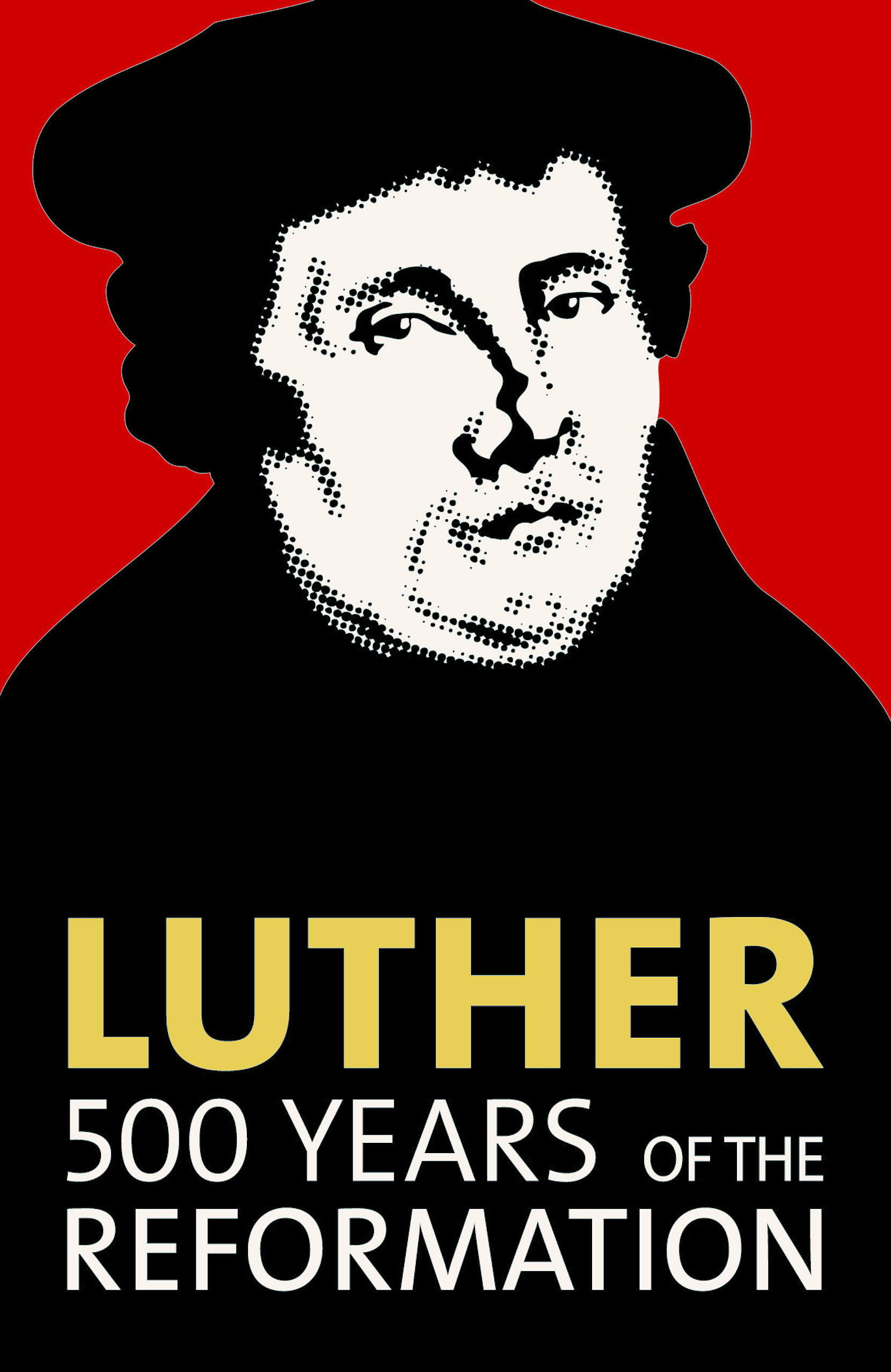 "Poster of Martin Luther against a red background. The words read, ""Luther, 500 years of the reformation."""